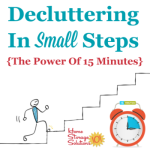 Decluttering in small steps: the power of 15 minutes
