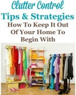 clutter control tips and strategies to keep it out of your home to begin with