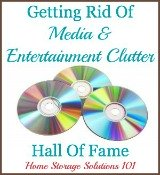 getting rid of media and entertainment clutter hall of fame
