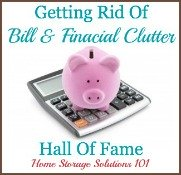 getting rid of financial and bill clutter hall of fame