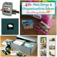 40+ photo storage and organization ideas
