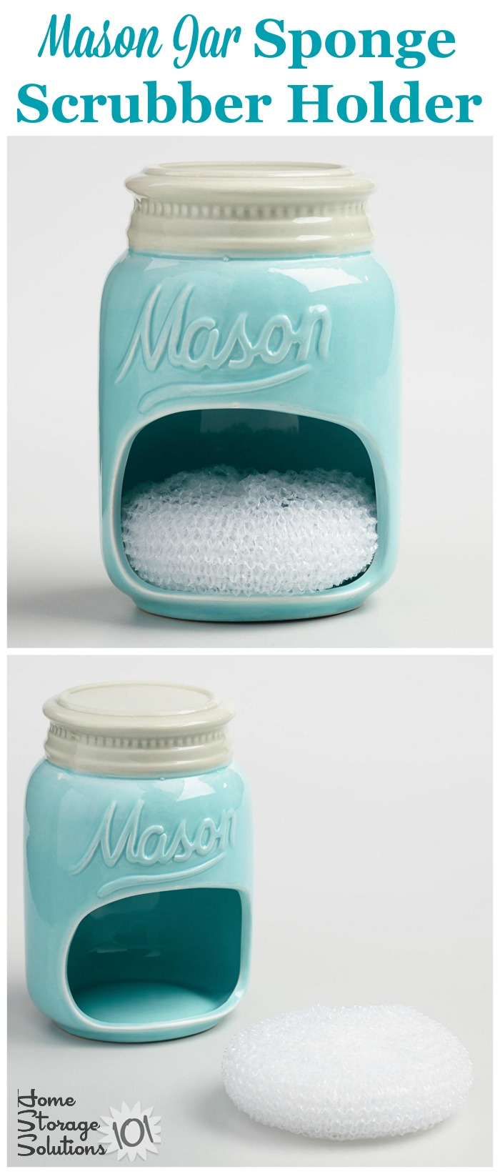 Mason Jar gift ideas: This Mason Jar sponge scrubber holder is both useful and beautiful in your kitchen, to help organize and beautify your sink {featured on Home Storage Solutions 101}