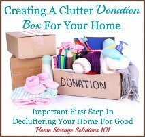 how to set up a clutter donation box