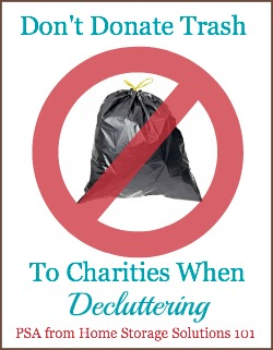 don't donate trash to charities when decluttering