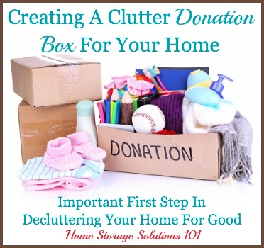 How to create a clutter donation box
