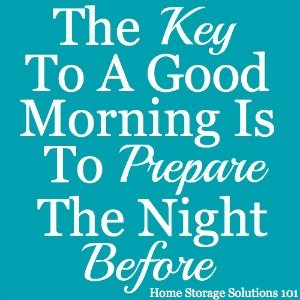 the key to a good morning is to prepare the night before