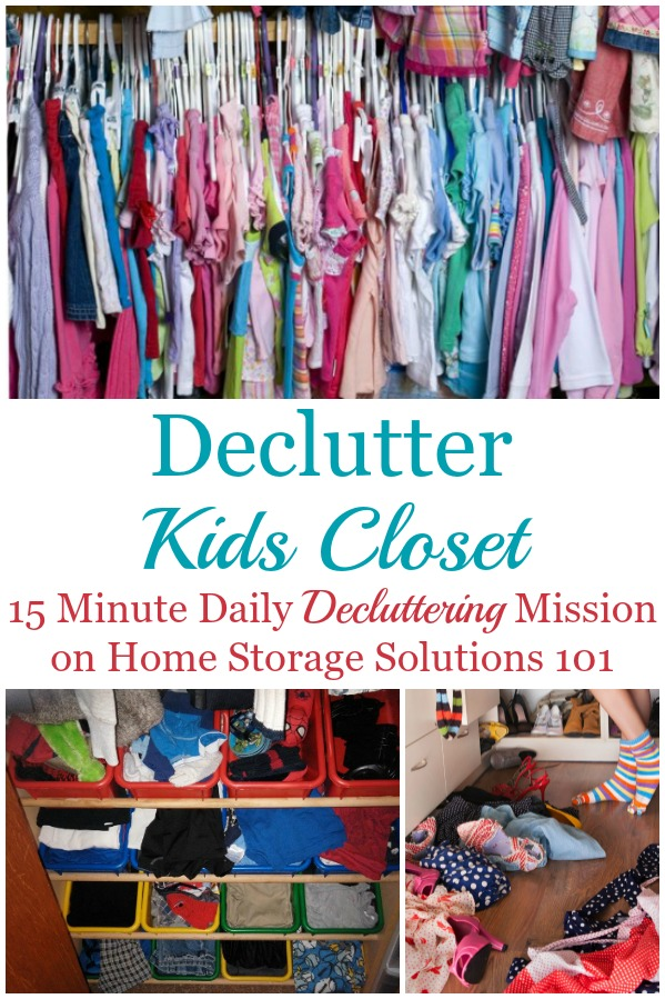 Here are instructions and tips for how to get rid of kids closet clutter, including kids clothes and shoes, as well as other items within the closet like toys, crafts and games. There are also lots of photos from readers who've done this #Declutter365 mission to get you inspired to tackle your own child's closet {on Home Storage Solutions 101} #ClosetClutter #DeclutterCloset