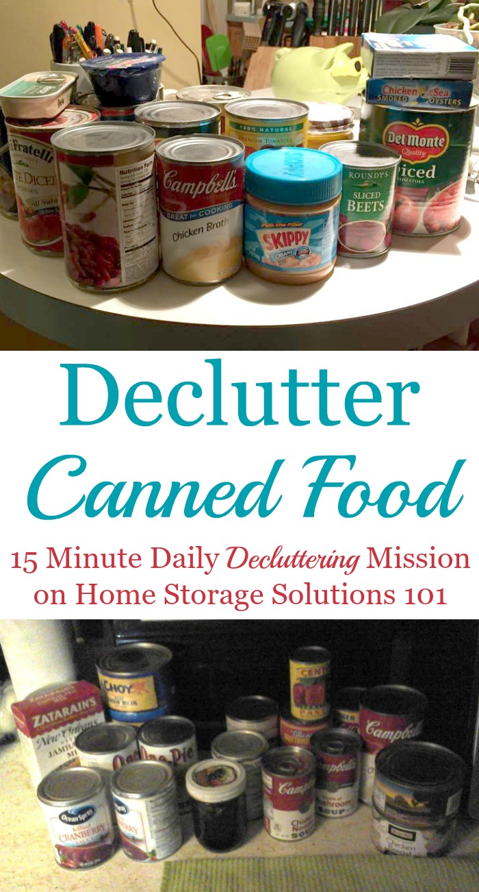 How to #declutter canned food, with tips for canned food shelf life to know if the items are still safe to eat, plus tips for what to do with excess canned goods when #decluttering {a #Declutter365 mission on Home Storage Solutions 101}