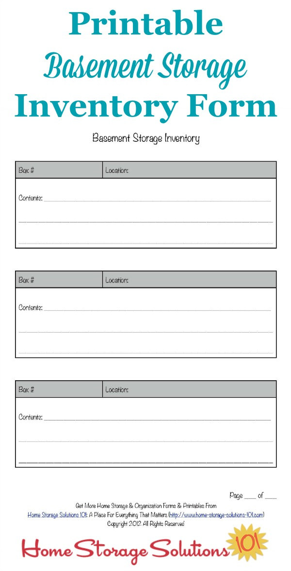 Free printable basement storage inventory form that you can use to track and remind yourself of what you've got stored in your basement and find it more easily next time you need it {courtesy of Home Storage Solutions 101}