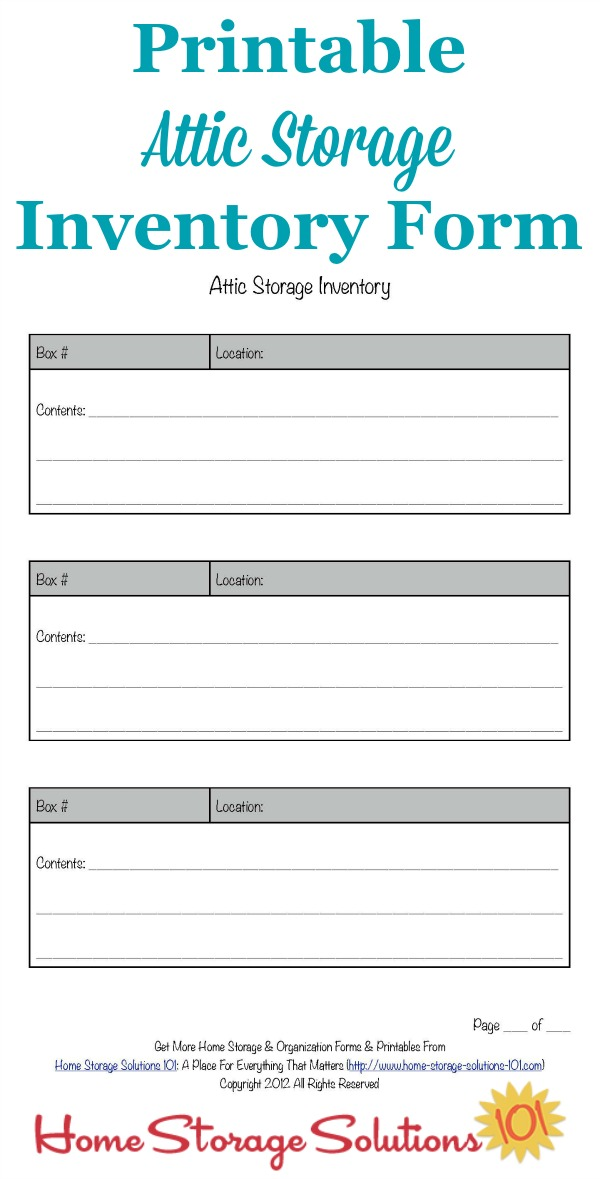 Free printable attic storage inventory form to help you remember what exactly you've stored in this area {courtesy of Home Storage Solutions 101}