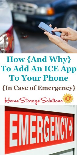 Here is both why you should add an ICE app to your smart phone, that shows on the lock screen, and how to do it, as well as back up ways to provide information in the case of an emergency {on Home Storage Solutions 101} #ICEApp #AppReviews #EmergencyPreparedness