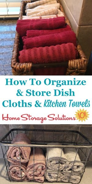 Idea for how to organize and store dish cloths and kitchen towels, inside a basket on your kitchen counter {on Home Storage Solutions 101} #KitchenOrganization #OrganizingTips #Organize