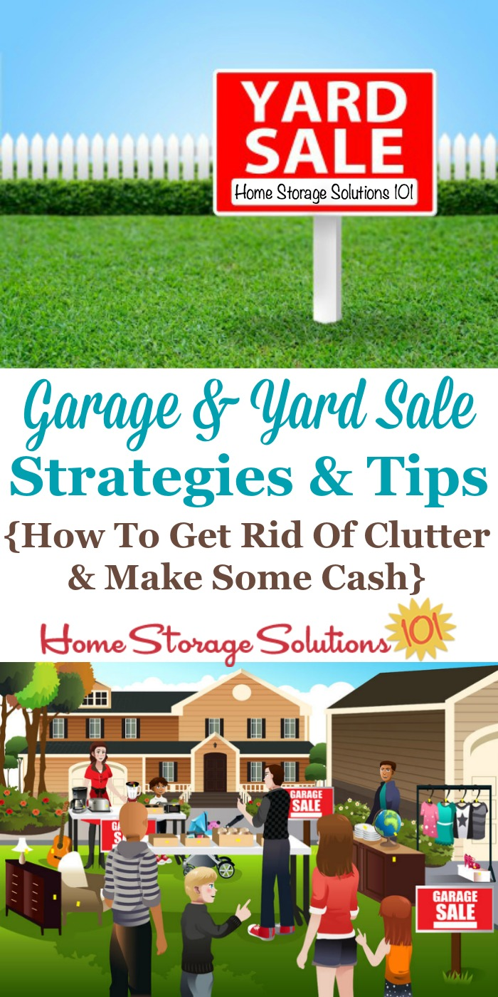 Garage and yard sale strategies and tips to help you both get rid of the #clutter in your home, and also make some cash {on Home Storage Solutions 101} #ClutterFree #Declutter