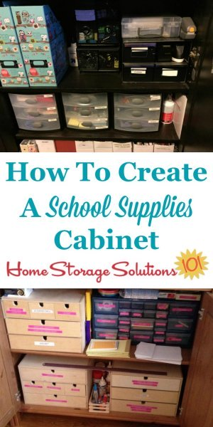 How to create a school supplies cabinet for your kids to use when doing homework and school projects {on Home Storage Solutions 101}