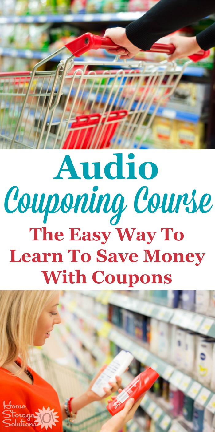 One of the best ways to save money on groceries is to use coupons, but many people go about it all wrong. The audio course from Grocery University is a great quick way to learn how to get results and lower your grocery bill each week with or without coupons {review on Home Storage Solutions 101} #Couponing #SaveMoney #Coupon