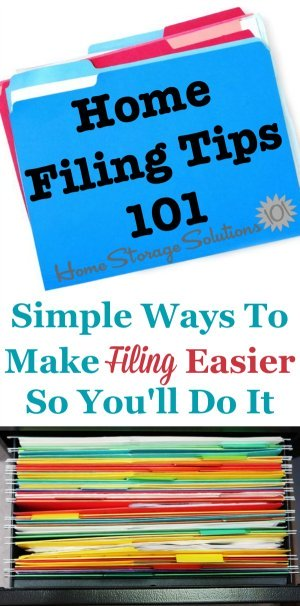 Lots of simple home filng tips to make the chore of filing easier so you'll actually do it regularly and not get backed up {on Home Storage Solutions 101}