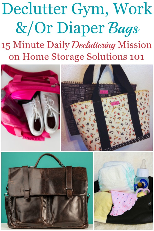 In this Declutter 365 mission you will declutter whatever bag you carry with you on a regular basis, such as a gym, work or diaper bag, and then develop routines to keep it clutter free from now on {on Home Storage Solutions 101} #BagClutter #DeclutterBag #BagOrganization