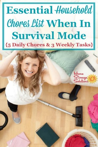 When things get hard in life, and we're in survival mode, we still need to do this household chores list, including these 5 daily chores and 3 weekly tasks {on Home Storage Solutions 101} #HouseholdChoresList #HouseholdChores #HouseholdRoutines