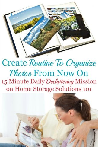 In this Declutter 365 mission we'll learn how to create a routine to organize both physical and digital photos from now on, so they don't accumulate into digital clutter or piles of clutter {on Home Storage Solutions 101} #OrganizePhotos #OrganizingPhotos #PhotoOrganization
