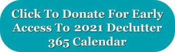 Click here tfor early access to the 2021 Declutter 365 calendar
