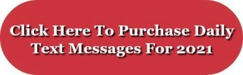 Click here to purchase daily text messages for 2021