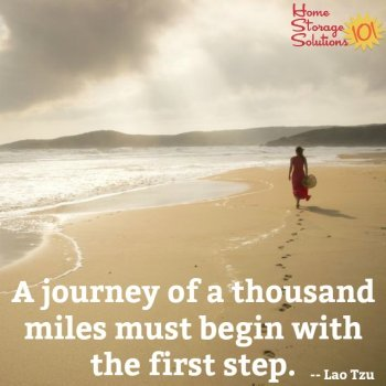 A journey of a thousand miles must begin with the first step. {on Home Storage Solutions 101}