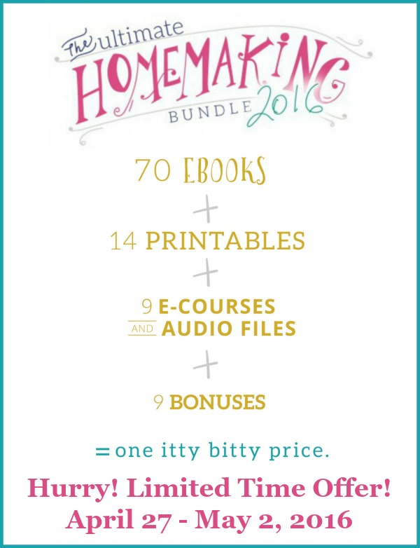Why you need The Ultimate Homemaking Bundle, available for a limited time, from April 27 - May 2, 2016. Say hello to stress-less homemaking.