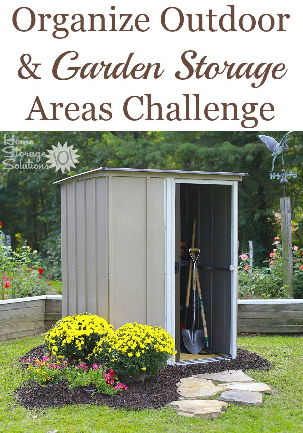Step by step instructions for organizing your outdoor and garden storage areas including your gardening shed, outdoor sheds, patio, and decks {part of 52 Week Organized Home Challenge on Home Storage Solutions 101} #OrganizedHome #GardenStorage #OutdoorStorage