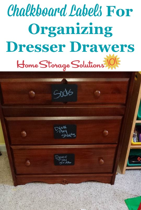 Organize kids dressers or clothes drawers by adding chalkboard labels to them so you can know the contents of the drawer before opening {featured on Home Storage Solutions 101}