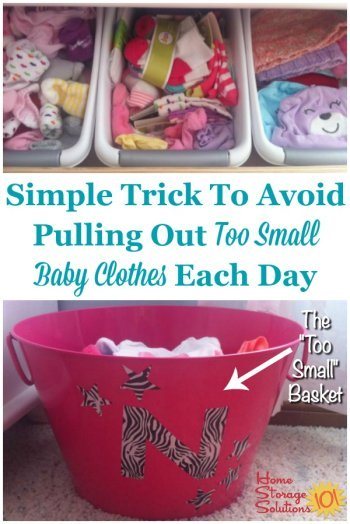 Babies outgrow clothes quickly, so here's a simple trick you can use to declutter too small clothes as you go about your day, and stop pulling out the same outgrown outfit from baby's drawers or closet time after time {on Home Storage Solutions 101} #BabyClutter #DeclutterClothes #DeclutterKidsClothes