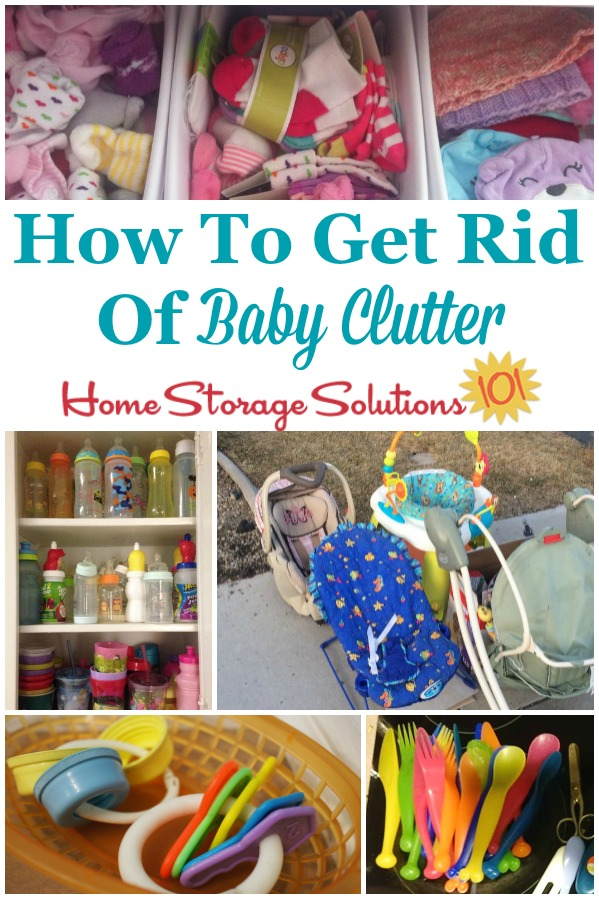 Here are instructions for how to get rid of baby clutter from your home, including dealing with sentimental feelings, as well as a checklist of items to make sure you don't forget hidden pockets of clutter throughout the house {on Home Storage Solutions 101} #BabyClutter #KidsClutter #Declutter365