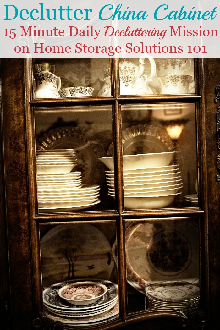 How to declutter your china cabinet, hutch, sideboard and/or buffets, that hold your china, silver, crystal, and additional items for use within your dining room {on Home Storage Solutions 101} #Declutter365 #DeclutteringTips #Declutter