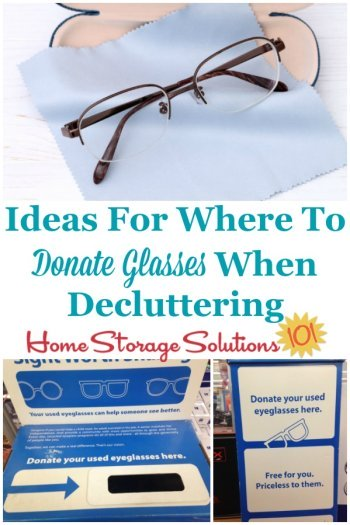 Ideas for where to donate glasses when decluttering {on Home Storage Solutions 101} #DonateClutter #DonateToCharity #DonateGlasses