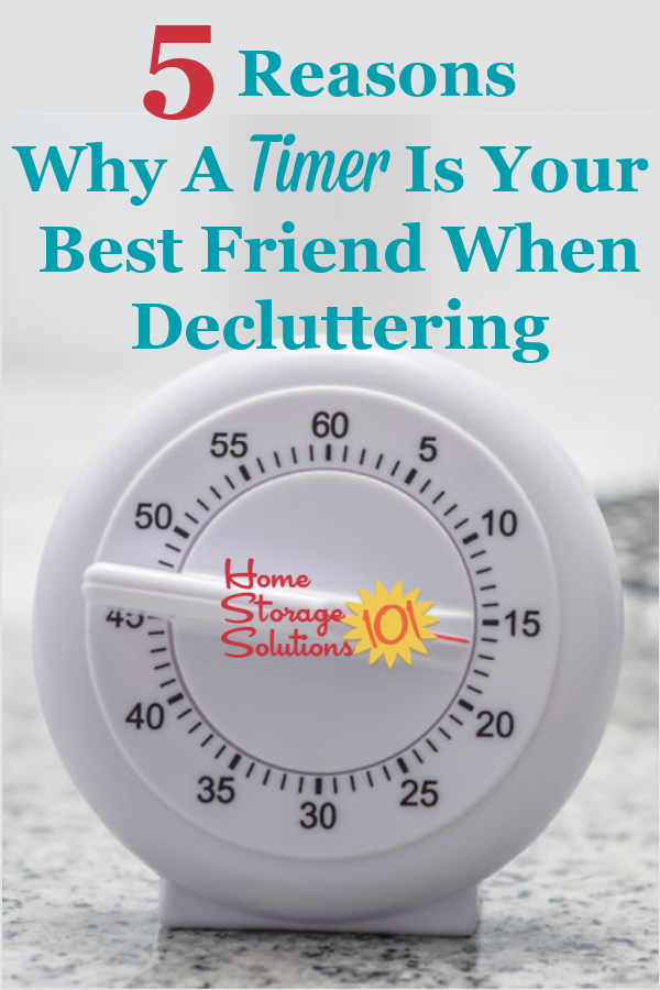 Here are 5 reasons why using a timer for decluttering works so well, and is so effective, plus my two favorite timers for the doing the Declutter 365 missions {on Home Storage Solutions 101} #decluttering #timer