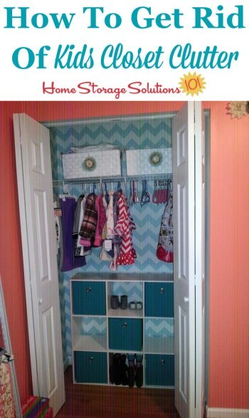 How to get rid of kids closet clutter, including hanging clothes, closet shelves and drawers and more {on Home Storage Solutions 101}