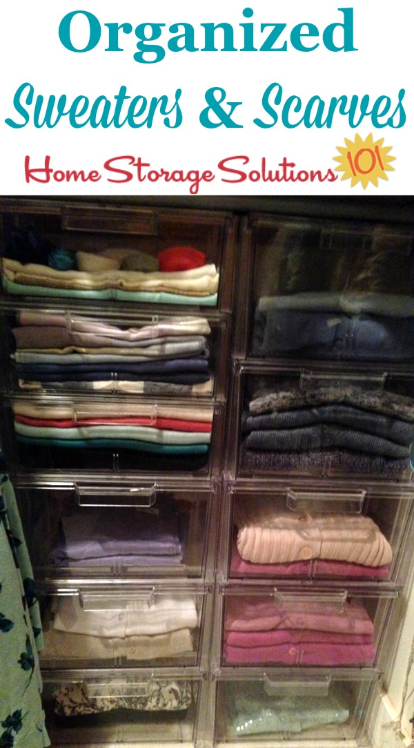 Organized sweaters and scarves in closet, using see through drawers {on Home Storage Solutions 101}