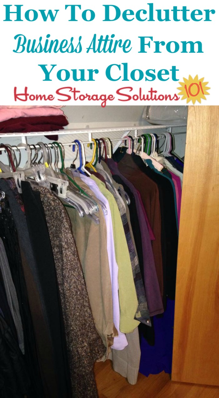 How to declutter business attire and other workwear from your closet {on Home Storage Solutions 101}