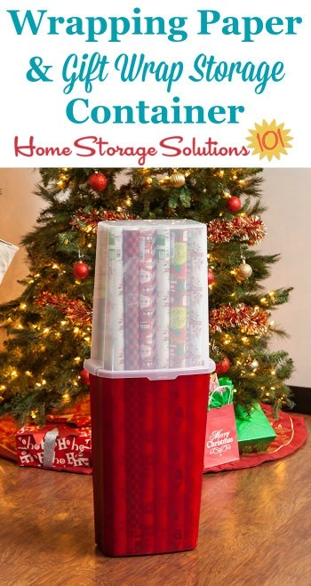 This wrapping paper and gift wrap storage container is an ideal way to organize long rolls of wrapping paper, keeping them clean, unbent, and protected while in storage {featured on Home Storage Solutions 101} #ChristmasStorage #HolidayStorage #GiftWrapStorage