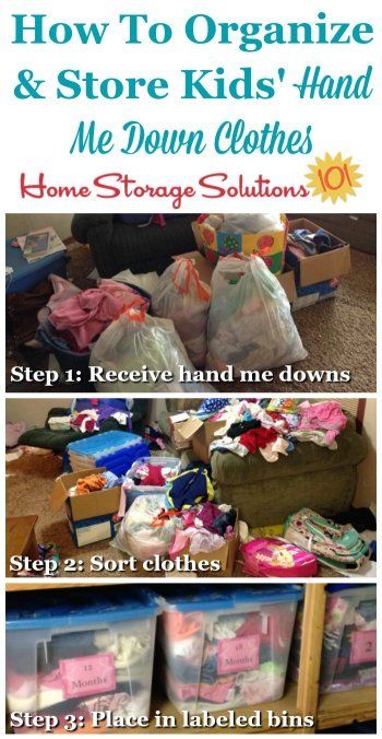 How to organize and store kids' hand me down clothes, with step by step instructions and tips {on Home Storage Solutions 101}