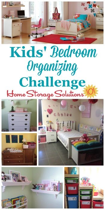 Step by step instructions for the kids' bedroom organizing challenge, to get your children's rooms organized and ready for use as a place for them to sleep, relax, play, study, and more {part of the 52 Week Organized Home Challenge on Home Storage Solutions 101}