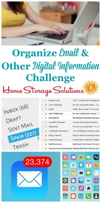 Manage and organize email and other digital information challenge, with tips and step by step instructions for organizing your digital file cabinets {one of the 52 Week Organized Home Challenges on Home Storage Solutions 101}