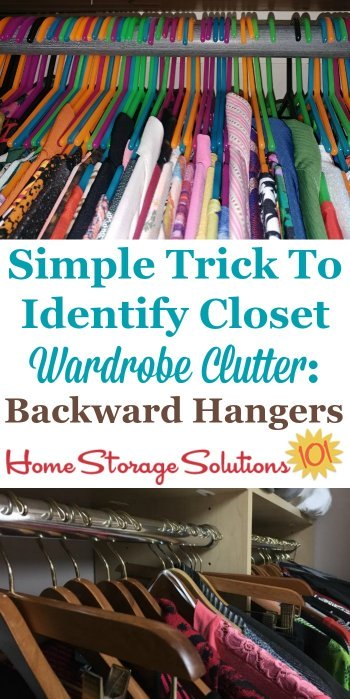 Here's a simple trick, to turn your hangers backward, to help you identify closet wardrobe clutter, so that it's easier to decide what to keep and what to save when #decluttering the hanging clothes in your closet {on Home Storage Solutions 101} #Declutter #ClosetOrganization