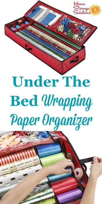 This under the bed wrapping paper organizer keeps your gift wrap and wrapping accessories easily accessible without taking up precious closet space {featured on Home Storage Solutions 101} #ChristmasStorage #HolidayStorage #WrappingPaperOrganizer