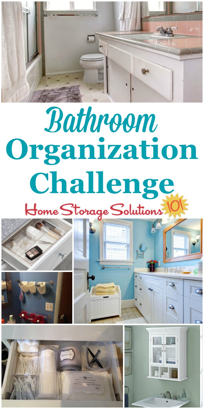 Whether your bathroom is big or small, bathroom organization is key to making the space functional and pleasant. Here are step by step instructions for this week's challenge to make it work for you {part of the 52 Week Organized Home Challenge on Home Storage Solutions 101}