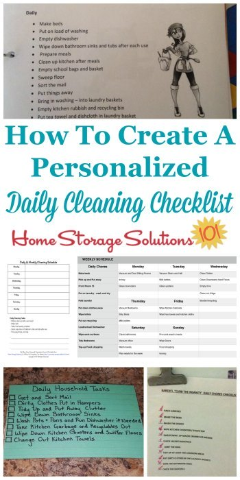 Here is how to create a personalized daily cleaning checklist for your home, which will be one of the two major compnents of your house cleaning schedule. There are also several examples from #Declutter365 participants who've already done this task {on Home Storage Solutions 101} #CleaningChecklist #CleaningSchedule #CleaningRoutine