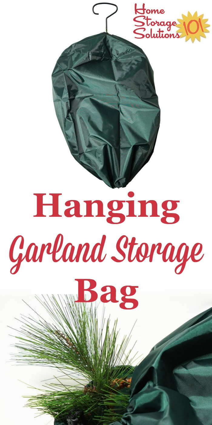 This hanging garland storage bag will keep your Christmas garland clean and untangled at the end of each holiday season until it is ready to get back out again the next year {on Home Storage Solutions 101} #ChristmasStorage #HolidayStorage #ChristmasOrganization