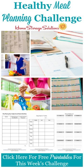 Step by step instructions for how to get into the habit of healthy meal planning, all the ways to make your family's meal plan, plus a grocery shopping list {part of the 52 Week Organized Home Challenge on Home Storage Solutions 101} #OrganizedHome #MealPLanning #MealPlan