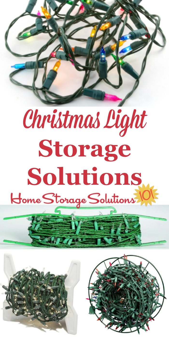 These Christmas light storage solutions keep you from having to fight with tangled strings and strands of lights, which makes your life easier, and allows you to enjoy a bright and sparkling holiday season without frustration {on Home Storage Solutions 101} #ChristmasStorage #HolidayStorage #ChristmasLights