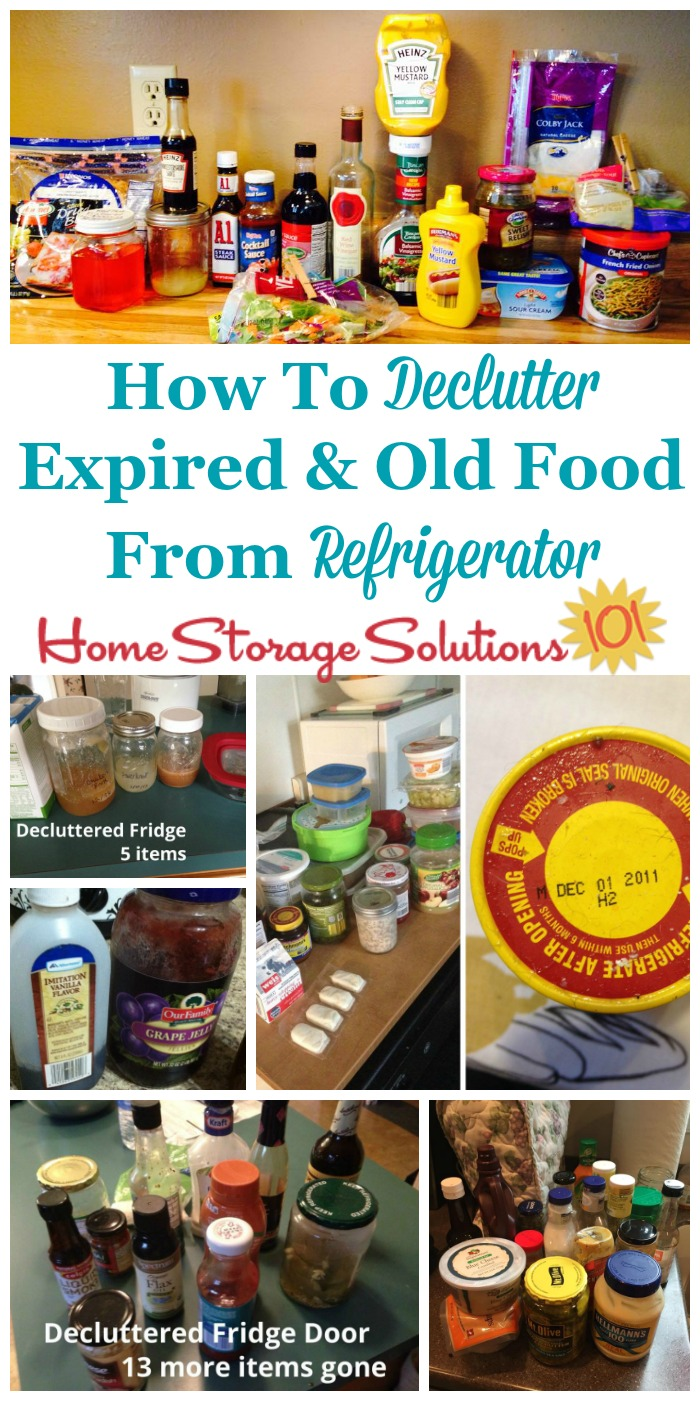 How to #declutter expired and old food from your refrigerator so you're left with fresh and edible food only {part of the #Declutter365 missions on Home Storage Solutions 101} #Decluttering