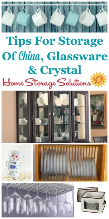 Here are tips for storage for china, glassware and crystal, to keep it clean and safe for your use, so your precious possessions always look their best and can be enjoyed {on Home Storage Solutions 101}
